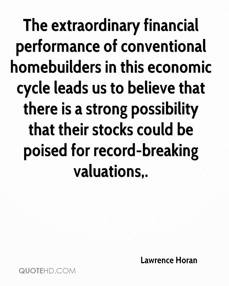 The extraordinary financial performance of conventional homebuilders in this economic cycle leads us to believe that there is a strong possibility that their stocks could be poised for record-breaking valuations.