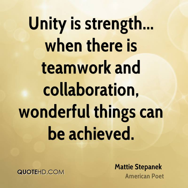 in unity there is strength essay There is a saying: 'united we stand, divided we fall' a single hand has a limited capacity, but more hands working together will have much more strength to apply on.