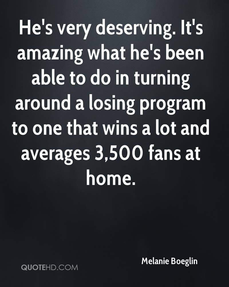 He's very deserving. It's amazing what he's been able to do in turning around a losing program to one that wins a lot and averages 3,500 fans at home.