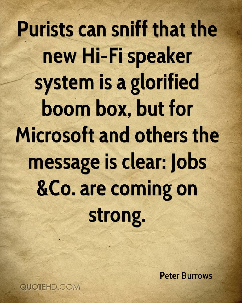Purists can sniff that the new Hi-Fi speaker system is a glorified boom box, but for Microsoft and others the message is clear: Jobs &Co. are coming on strong.