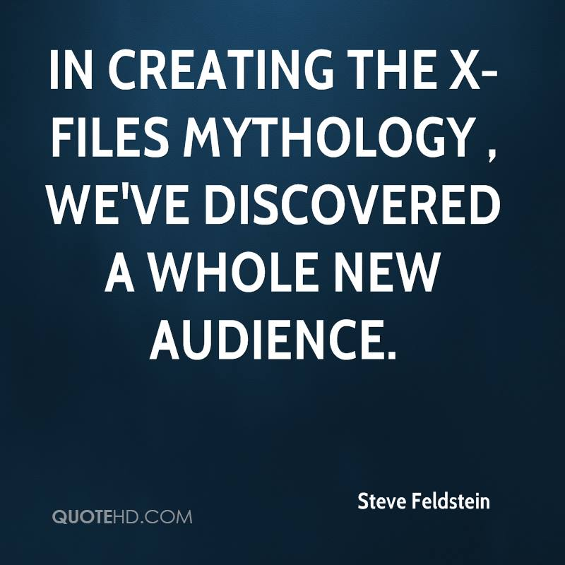 Quotes X Files Beauteous Steve Feldstein Quotes  Quotehd