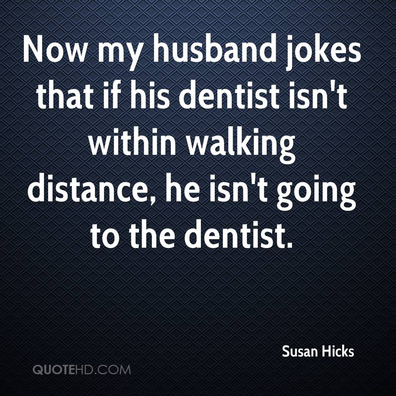susan hicks husband quotes quotehd
