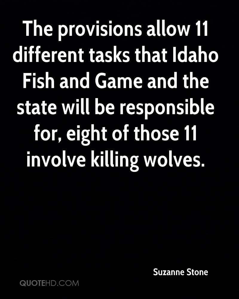 The provisions allow 11 different tasks that Idaho Fish and Game and the state will be responsible for, eight of those 11 involve killing wolves.