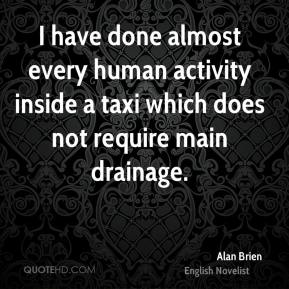 I have done almost every human activity inside a taxi which does not require main drainage.