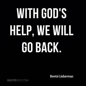 With God's help, we will go back.
