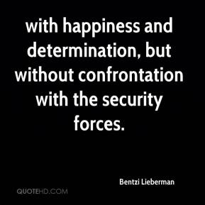 with happiness and determination, but without confrontation with the security forces.