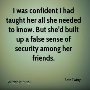 Beth Twitty - I was confident I had taught her all she needed to know. But she'd built up a false sense of security among her friends.