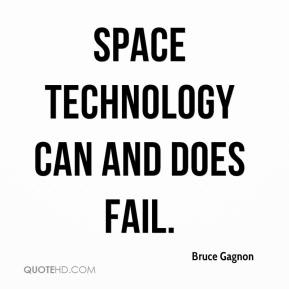 Space technology can and does fail.
