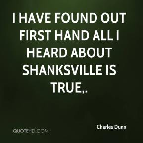 I have found out first hand all I heard about Shanksville is true.