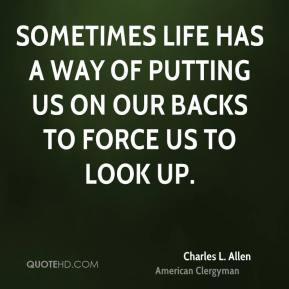 Sometimes life has a way of putting us on our backs to force us to look up.