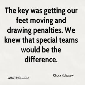 Chuck Kobasew - The key was getting our feet moving and drawing penalties. We knew that special teams would be the difference.
