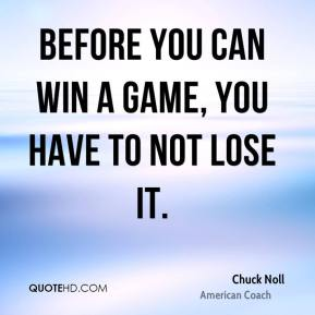Before you can win a game, you have to not lose it.