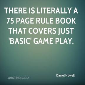 There is literally a 75 page rule book that covers just 'basic' game play.