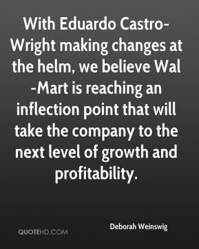 Deborah Weinswig - With Eduardo Castro-Wright making changes at the helm, we believe Wal-Mart is reaching an inflection point that will take the company to the next level of growth and profitability.