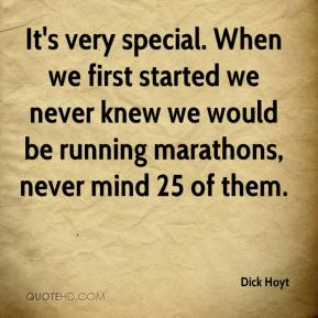 It's very special. When we first started we never knew we would be running marathons, never mind 25 of them.