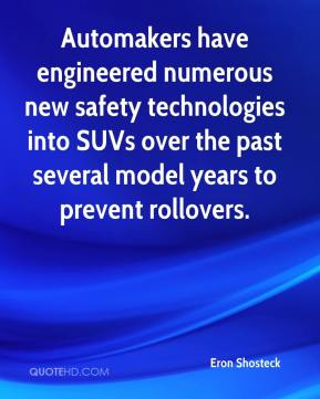 Automakers have engineered numerous new safety technologies into SUVs over the past several model years to prevent rollovers.