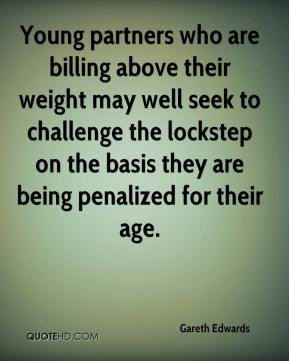 Young partners who are billing above their weight may well seek to challenge the lockstep on the basis they are being penalized for their age.