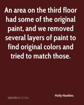 An area on the third floor had some of the original paint, and we removed several layers of paint to find original colors and tried to match those.