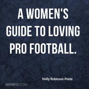 Holly Robinson-Peete - a women's guide to loving pro football.