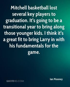 Mitchell basketball lost several key players to graduation. It's going to be a transitional year to bring along those younger kids. I think it's a great fit to bring Larry in with his fundamentals for the game.