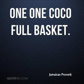 One one coco full basket.