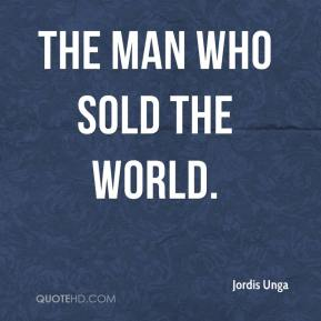 Jordis Unga  - The Man Who Sold The World.