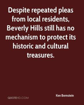 Ken Bernstein  - Despite repeated pleas from local residents, Beverly Hills still has no mechanism to protect its historic and cultural treasures.