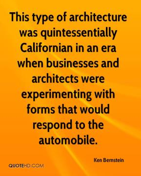 Ken Bernstein  - This type of architecture was quintessentially Californian in an era when businesses and architects were experimenting with forms that would respond to the automobile.