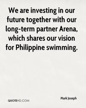 We are investing in our future together with our long-term partner Arena, which shares our vision for Philippine swimming.