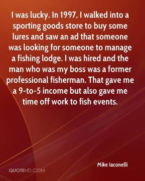 I was lucky. In 1997, I walked into a sporting goods store to buy some lures and saw an ad that someone was looking for someone to manage a fishing lodge. I was hired and the man who was my boss was a former professional fisherman. That gave me a 9-to-5 income but also gave me time off work to fish events.