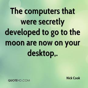 Nick Cook  - The computers that were secretly developed to go to the moon are now on your desktop.