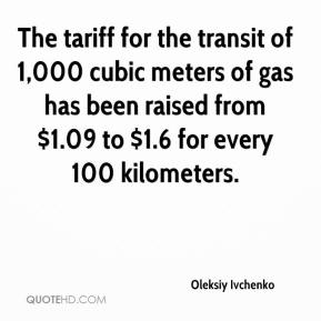 Oleksiy Ivchenko  - The tariff for the transit of 1,000 cubic meters of gas has been raised from $1.09 to $1.6 for every 100 kilometers.