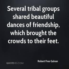 Robert Free Galvan  - Several tribal groups shared beautiful dances of friendship, which brought the crowds to their feet.