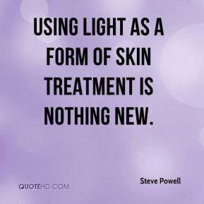 Using light as a form of skin treatment is nothing new.