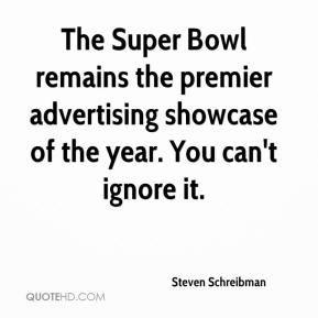 The Super Bowl remains the premier advertising showcase of the year. You can't ignore it.