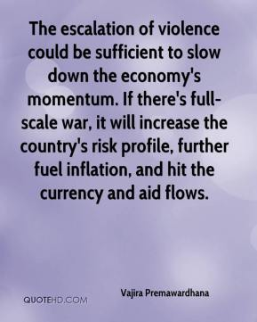 The escalation of violence could be sufficient to slow down the economy's momentum. If there's full-scale war, it will increase the country's risk profile, further fuel inflation, and hit the currency and aid flows.