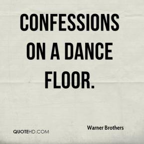 Warner Brothers  - Confessions on a Dance Floor.
