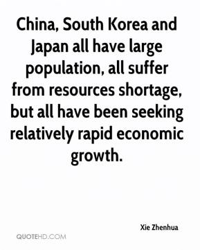 Xie Zhenhua  - China, South Korea and Japan all have large population, all suffer from resources shortage, but all have been seeking relatively rapid economic growth.