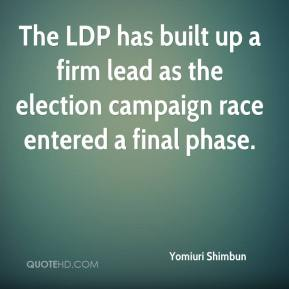 Yomiuri Shimbun  - The LDP has built up a firm lead as the election campaign race entered a final phase.