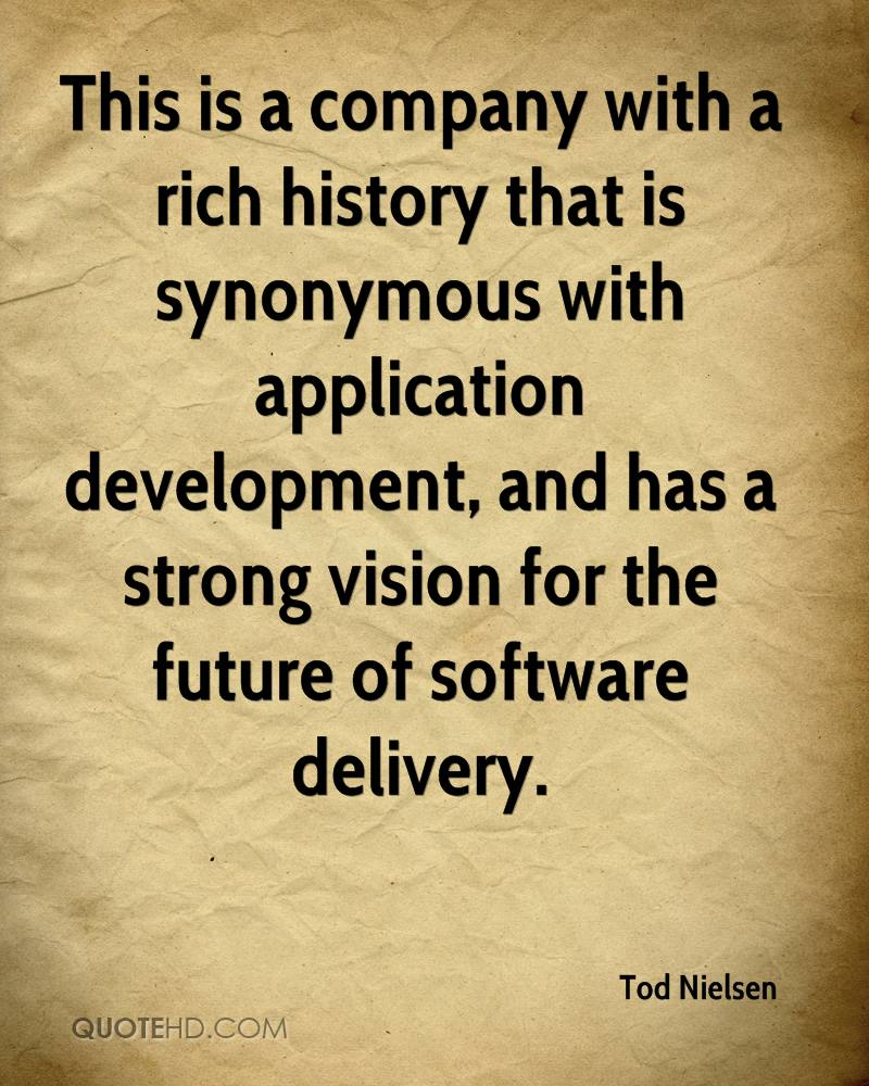 This is a company with a rich history that is synonymous with application development, and has a strong vision for the future of software delivery.