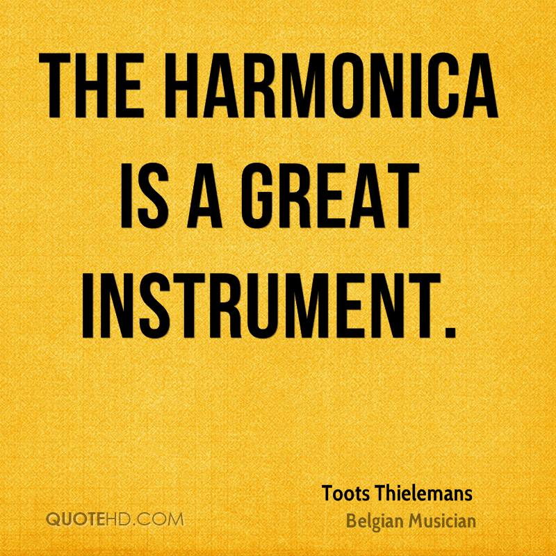The harmonica is a great instrument.