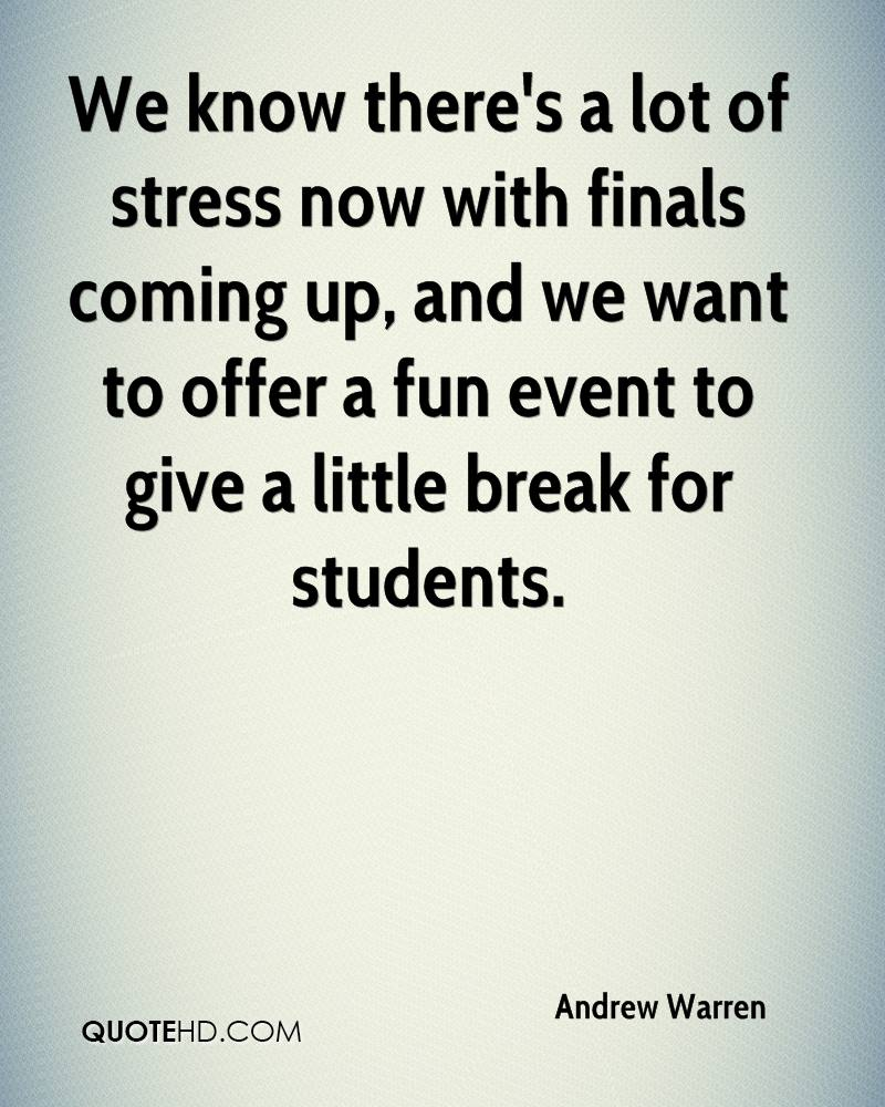 Finals Quotes Andrew Warren Quotes  Quotehd