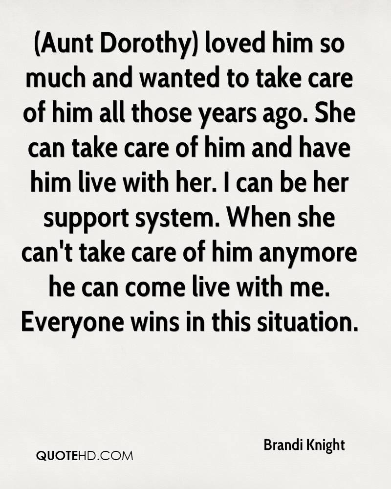 Care For Him Quotes: Brandi Knight Quotes