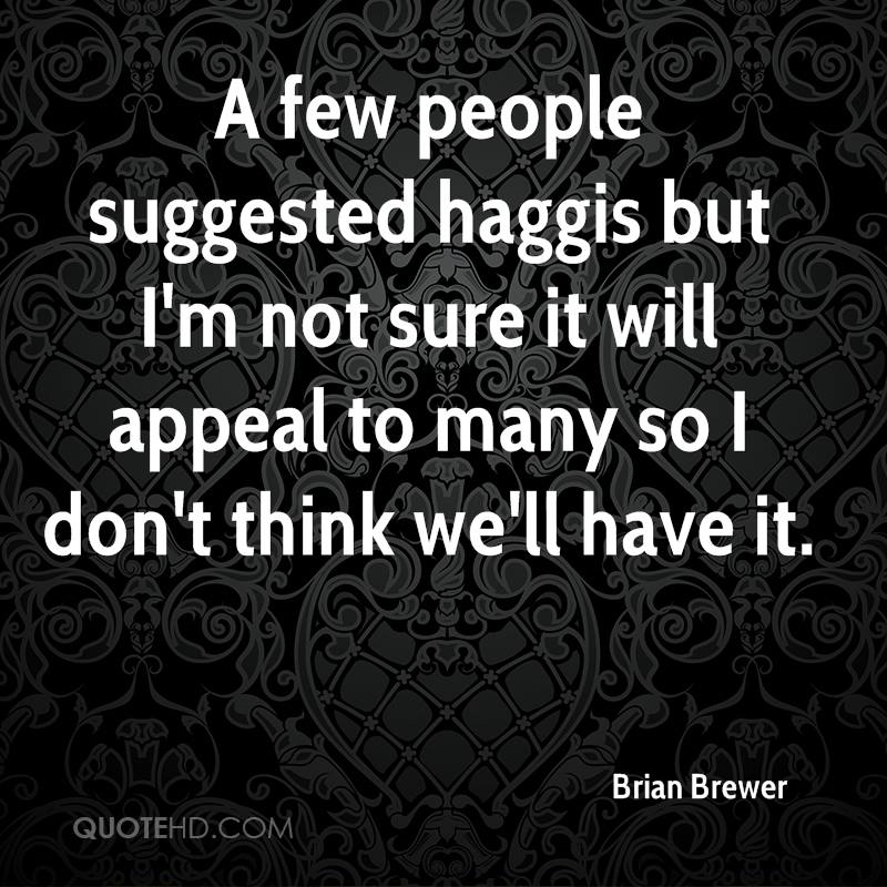 A few people suggested haggis but I'm not sure it will appeal to many so I don't think we'll have it.