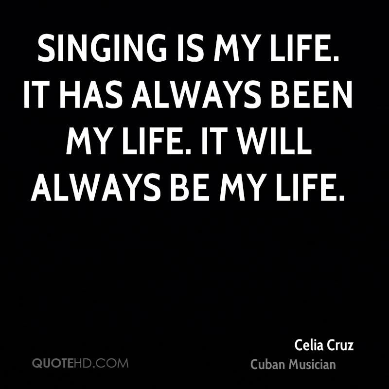 Quotes From Singers About Life: Celia Cruz Quotes