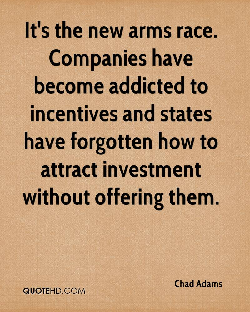 It's the new arms race. Companies have become addicted to incentives and states have forgotten how to attract investment without offering them.