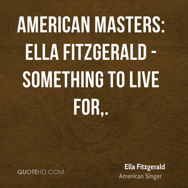 American Masters: Ella Fitzgerald - Something To Live For.