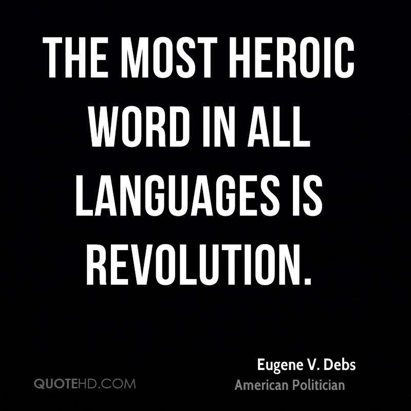 Image result for eugene v debs revolution quote