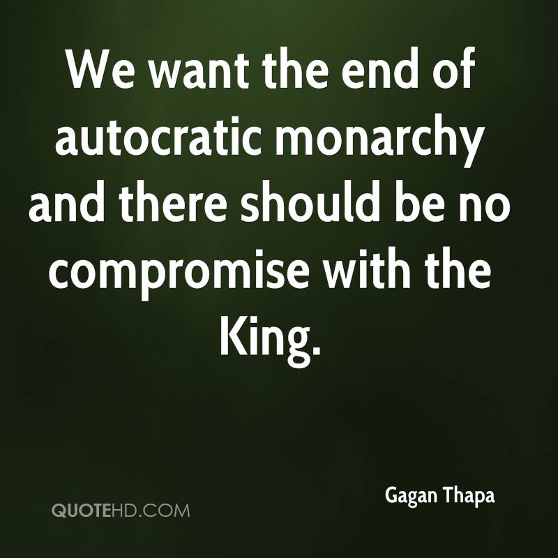 We want the end of autocratic monarchy and there should be no compromise with the King.