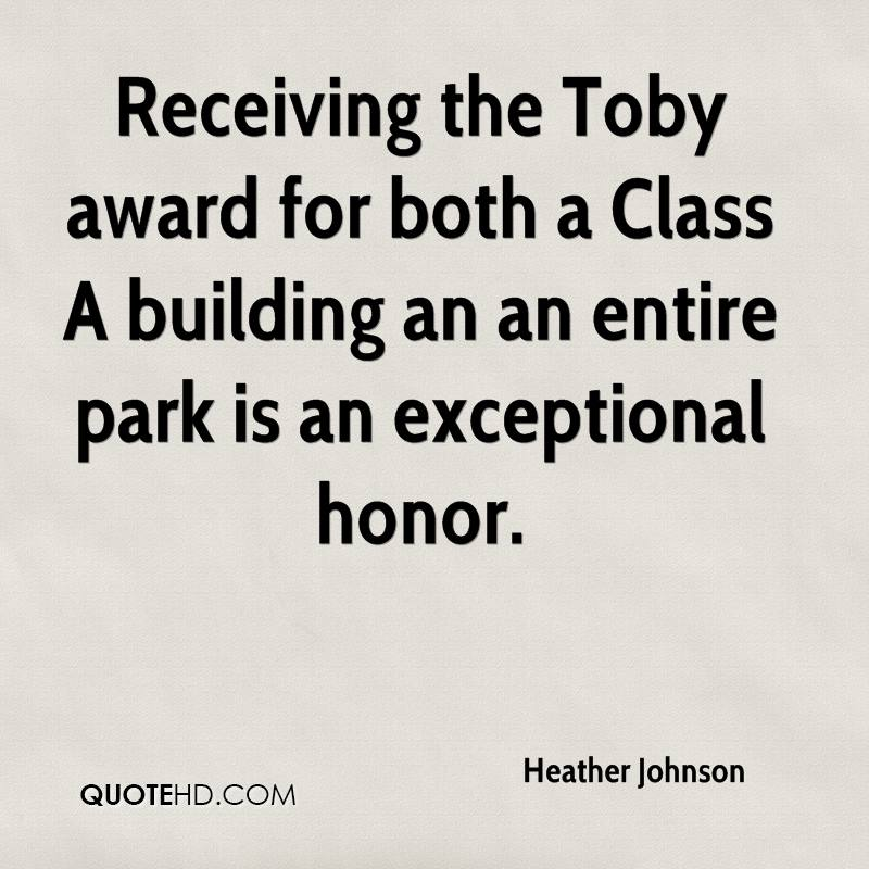 Receiving the Toby award for both a Class A building an an entire park is an exceptional honor.